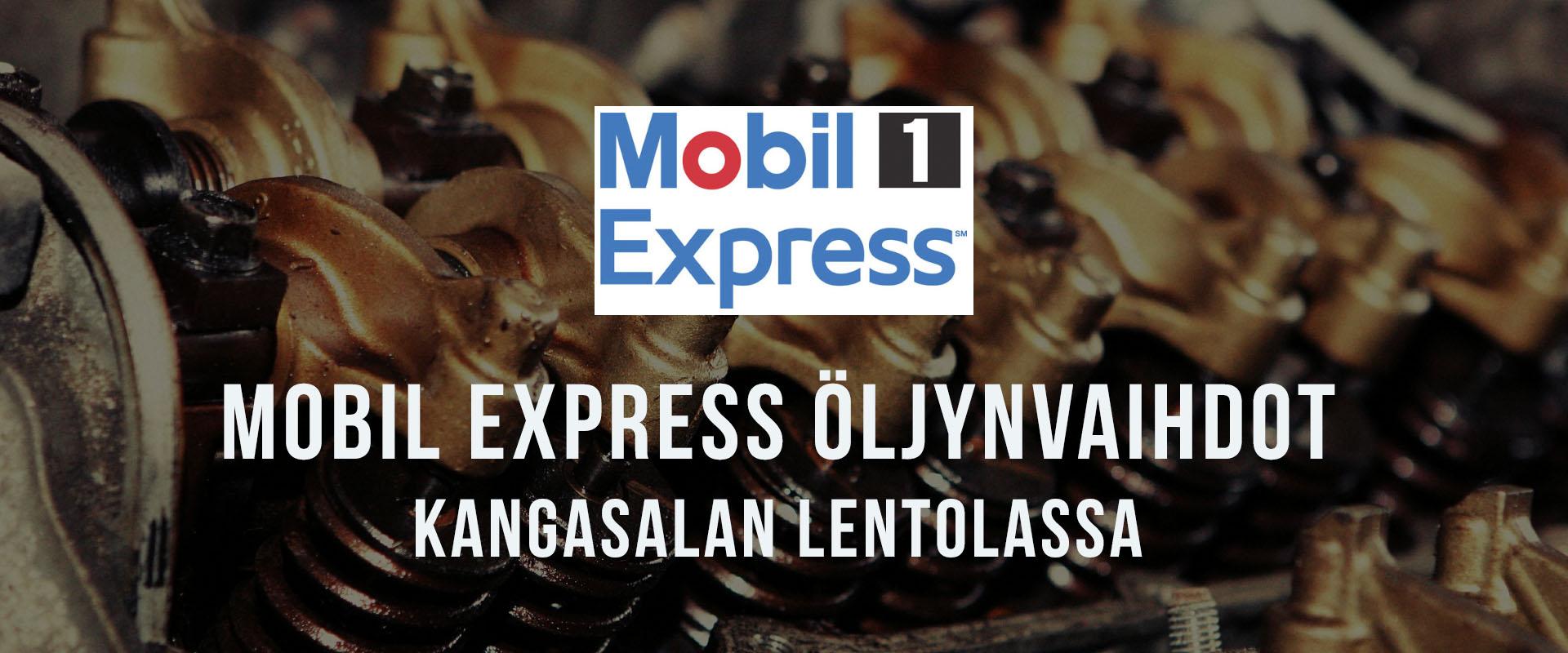 Mobil Express Öljynvaihdot - Lentola - Kangasala